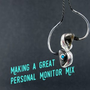 Mix Essentials Webinar Image - Livemix Webinar With Alclair In-ear Monitors