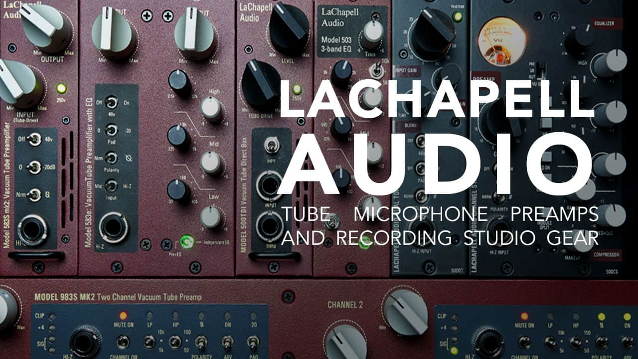 LaChapell Audio by Digital Audio Labs - Tube mic preamps