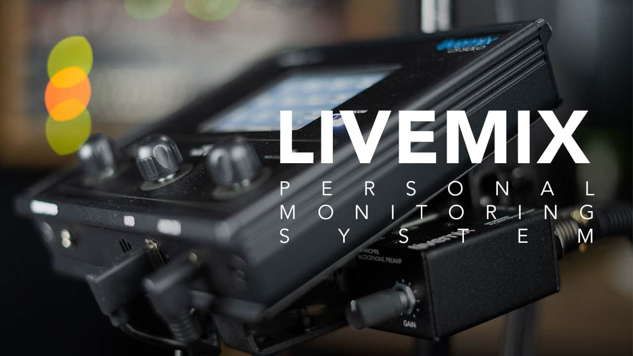 Livemix personal monitor system by Digital Audio Labs